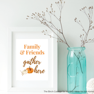 Free Fall Print - Family & Friends Gather Here by The Birch Cottage