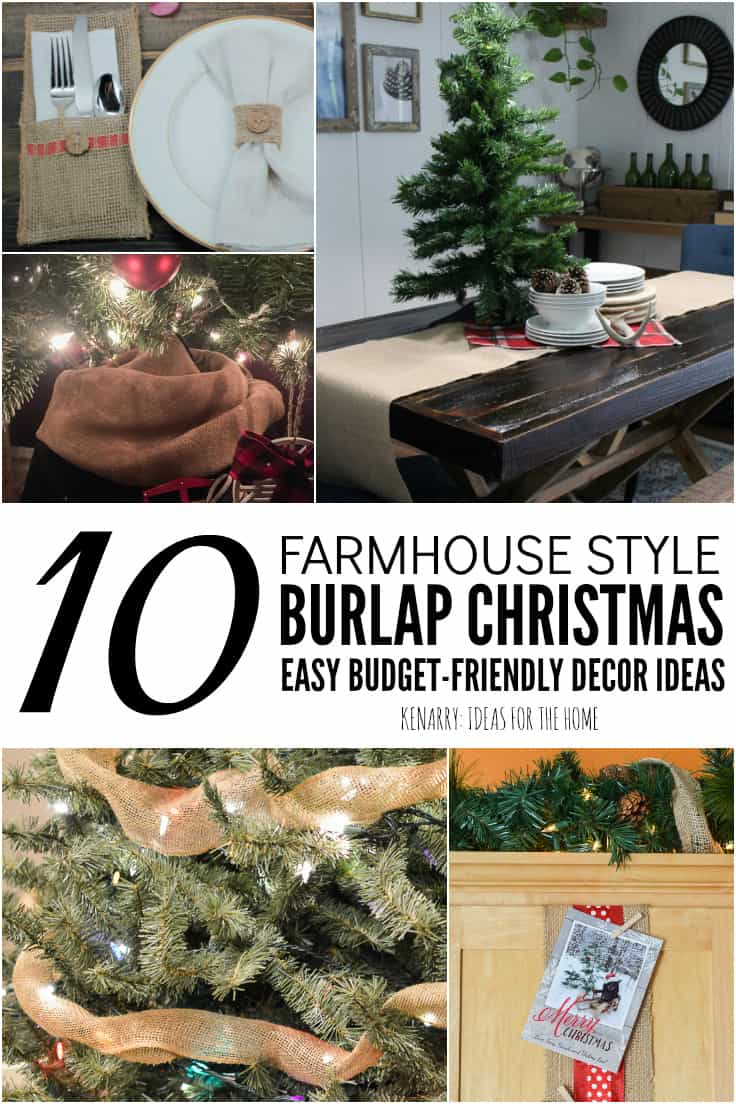 Learn how to use burlap for holiday decorating with these easy rustic Christmas decor ideas (including tree decorations, centerpieces, a DIY burlap wreath, and more) that will give your home farmhouse style charm this season. #rusticchristmasdecor #christmasdecor #kenarry