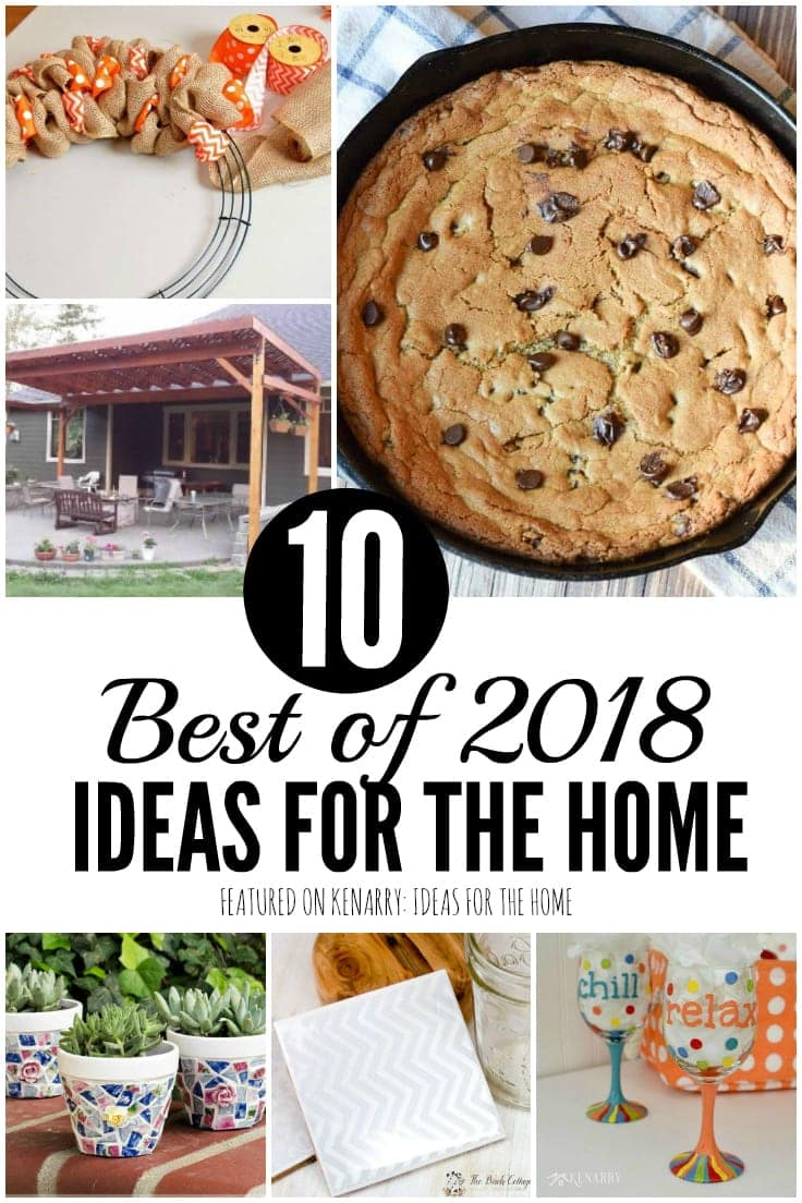 These were the top 10 best ideas for the home featured on Kenarry in 2018, including the most viewed recipes, home decor and DIY projects. #recipes #homedecor #kenerry