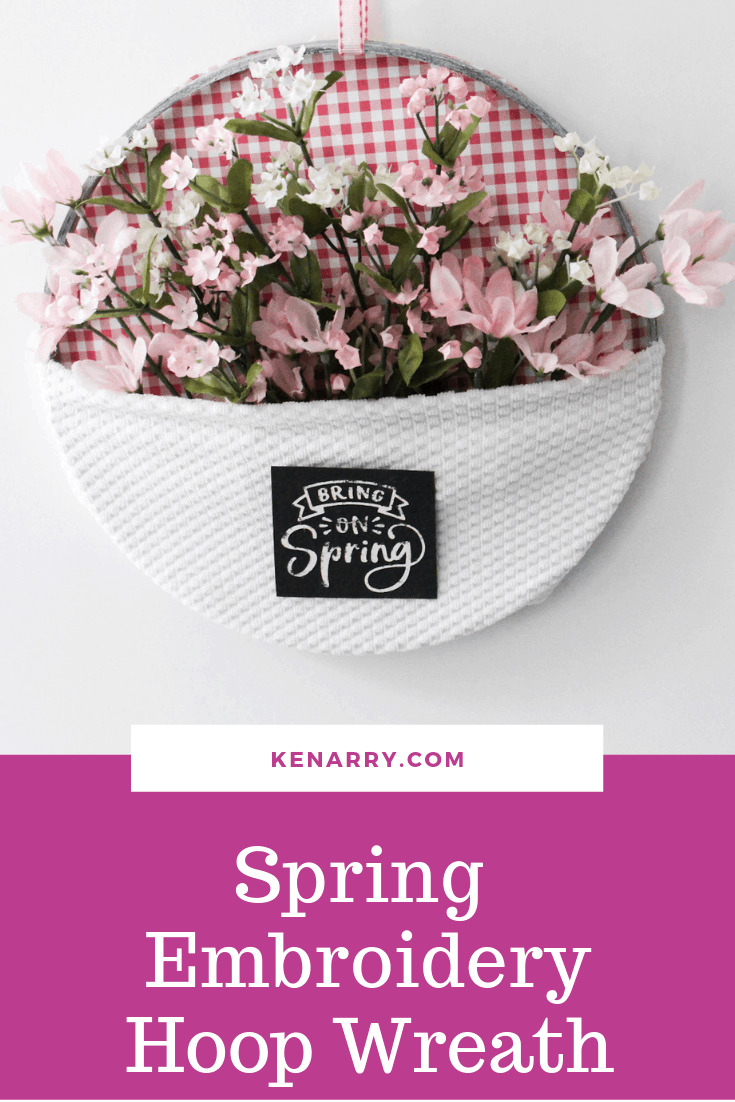 Bring on Spring with quick and easy DIY embroidery hoop wall art. These simple hoops can be made for under  and in less than 30 minutes with this tutorial! Perfect for a nursery, a front door, and more! #diydecor #spring #kenarry