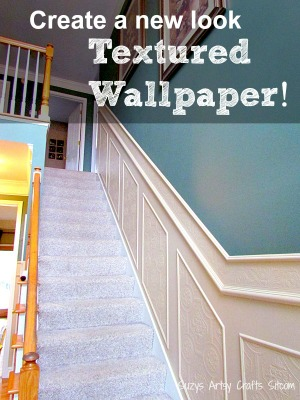 How to use paintable textured wallpaper to create a new look!