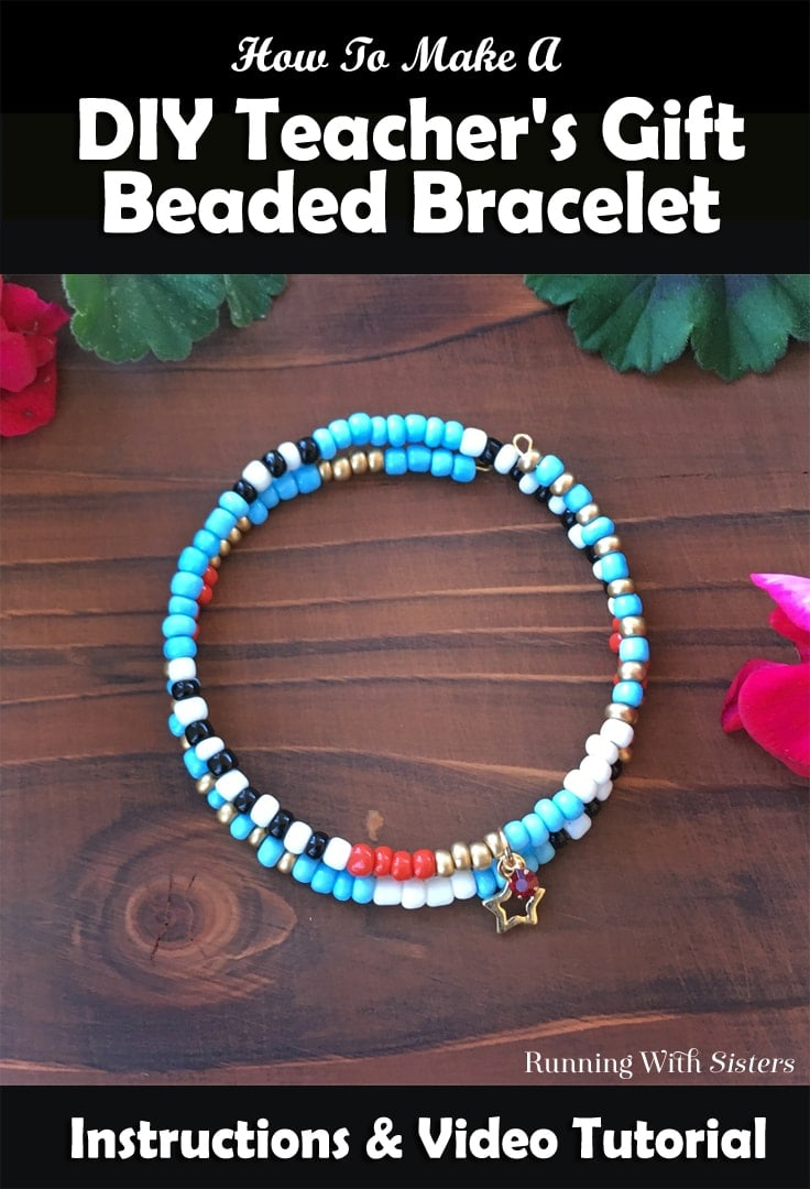 Make a DIY Teacher's Gift Bracelet for your favorite teacher! We'll show you how with this video tutorial!