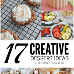 There is something fun and new about each of these creative dessert ideas - can you pick them out? Choose your favorite recipe and make something new.