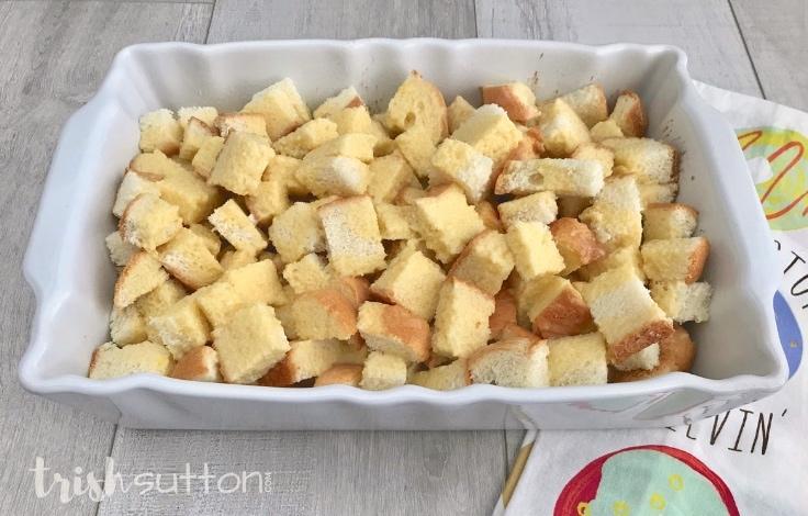 Bread cut up and put in a casserole dish