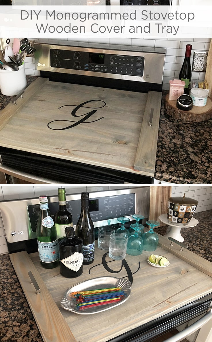 DIY Monogrammed Stovetop Wooden Cover and Tray