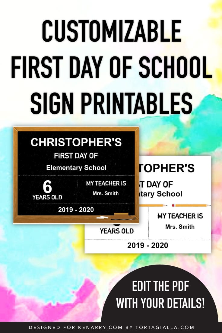 Preview of two first day of school sign printables, chalkboard themed design and white pencils design. Both with editable fields for name, school, age, teacher and year.