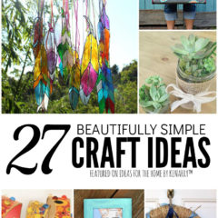 27 Beautifully Simple Craft Ideas featured on Ideas for the Home by Kenarry