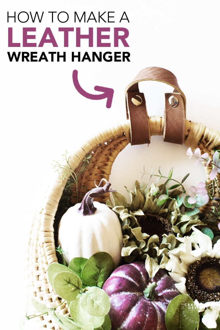 How to Make a Leather Wreath Hanger
