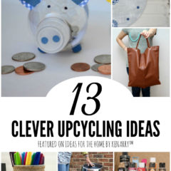 13 Clever Upcycling Ideas featured on Ideas for the Home by Kenarry