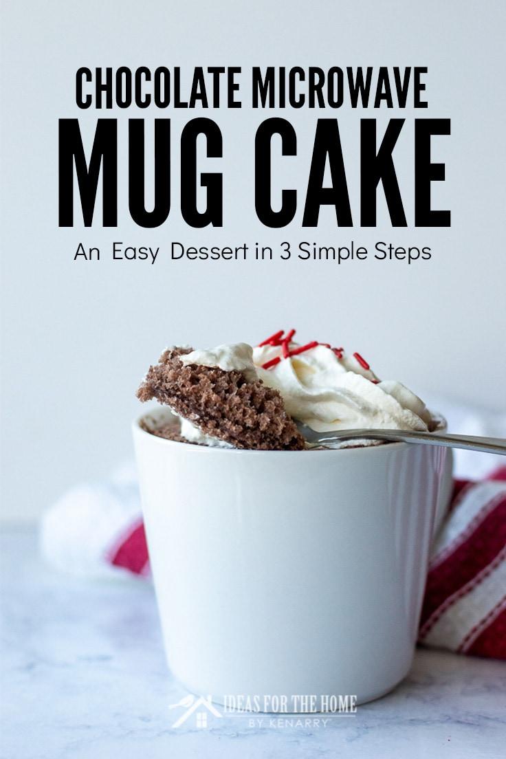 Chocolate Microwave Mug Cake An Easy Dessert in 3 Simple Steps