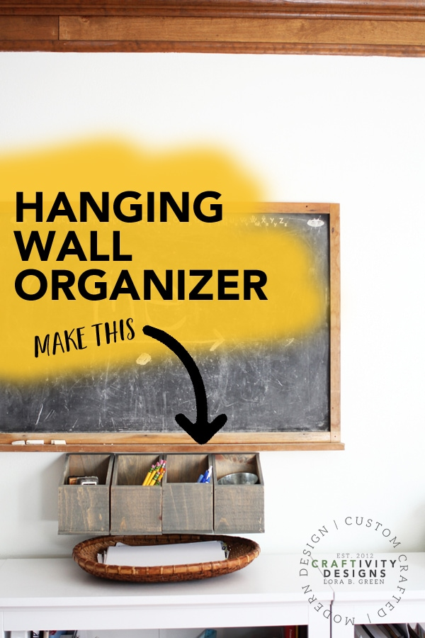 Hanging Wall Organizer by Craftivity Designs - Learn how to make this wood bin organizer for pens, pencils, and office supplies