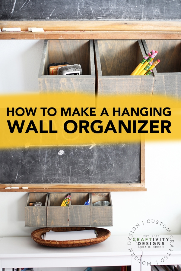 How to Make a Hanging Wall Organizer by Craftivity Designs