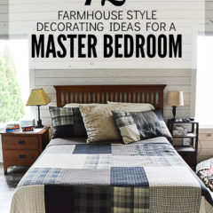 12 Farmhouse Style Decorating Ideas for a Master Bedroom - Ideas for the Home by Kenarry