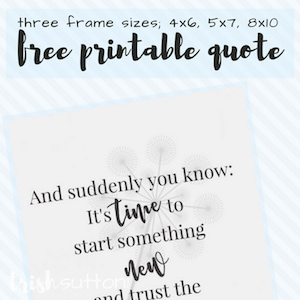 Printable with beginnings quote on blue background.