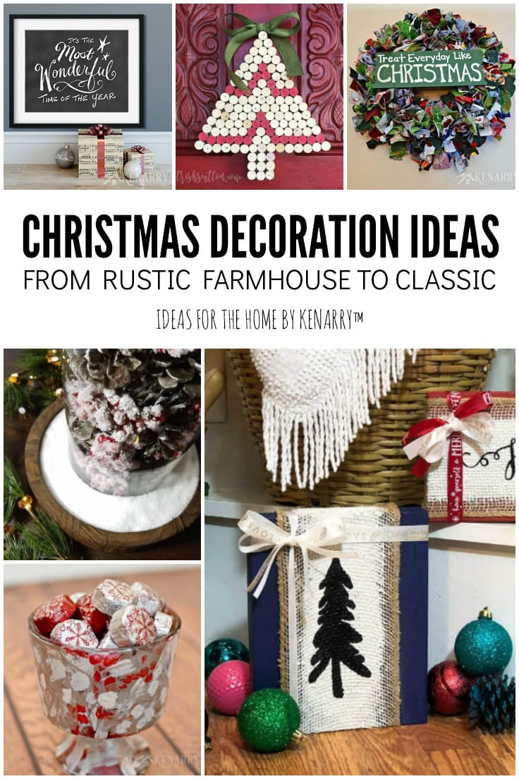 Christmas Decoration Ideas from Rustic Farmhouse to Classic | Ideas for the Home by Kenarry