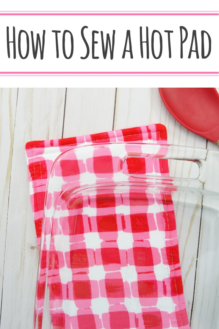 How to Sew a Hot Pad- Learn how to sew a hot pad or trivet in this simple tutorial. #howtosewahotpad #diyhotpad #sewingtutorials