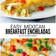 Easy Mexican Breakfast Enchiladas