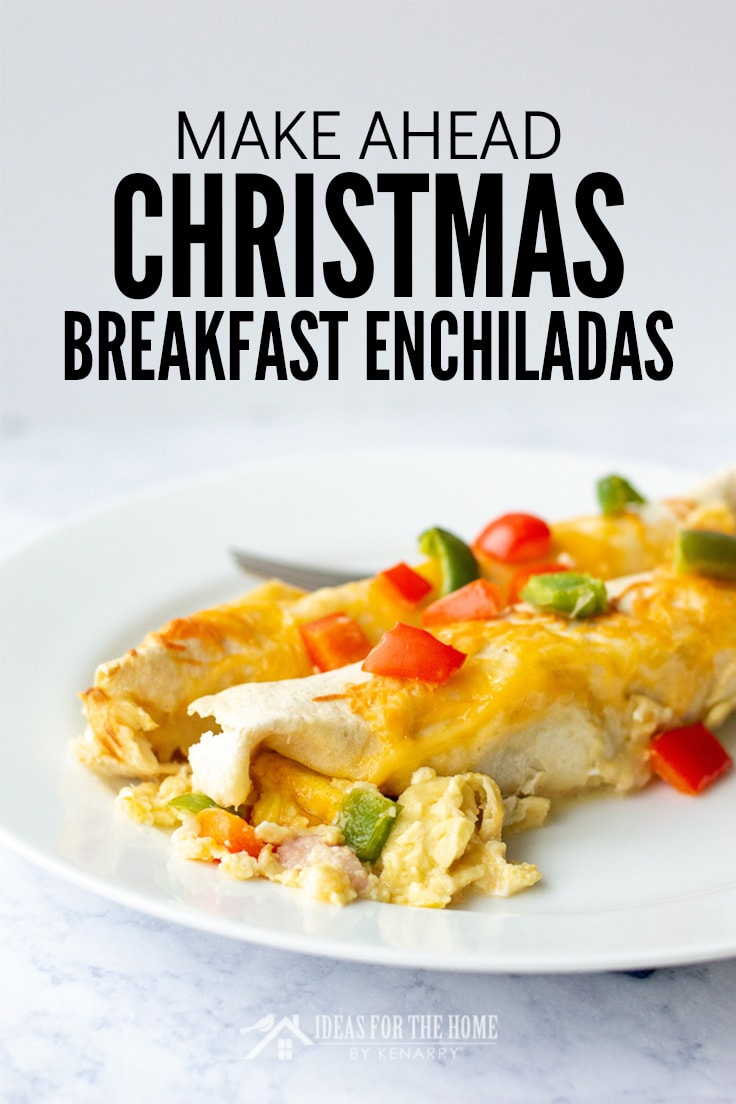 Make Ahead Christmas Breakfast Enchiladas