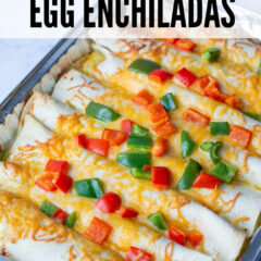 Christmas Brunch Egg Enchiladas