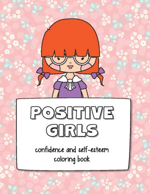 Preview of coloring book cover - Positive Girls: confidence and self-esteem coloring book