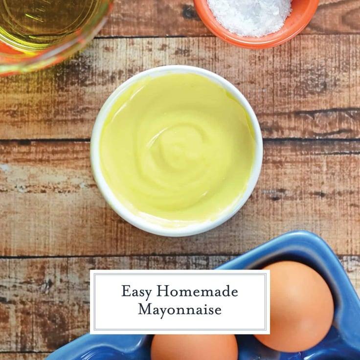 Easy homemade mayonnaise recipe