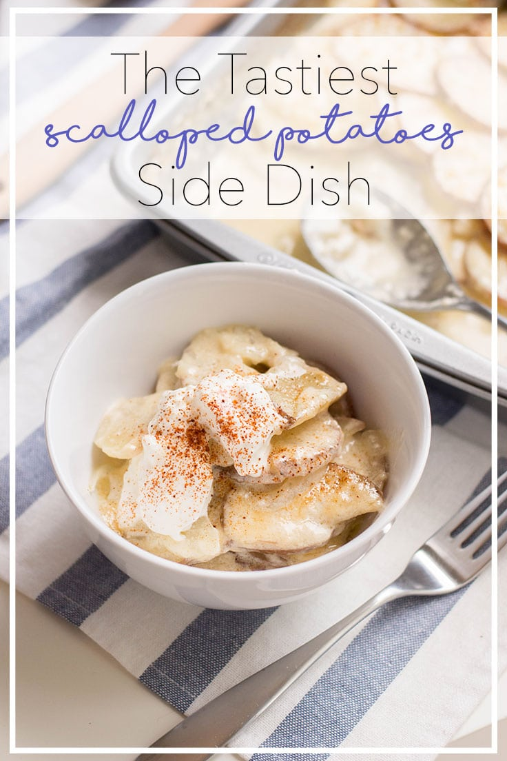 The tastiest scalloped potatoes side dish