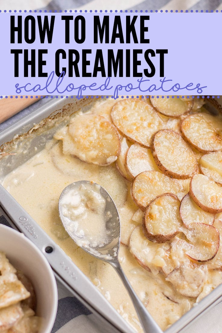 How to make the creamiest scalloped potatoes homemade