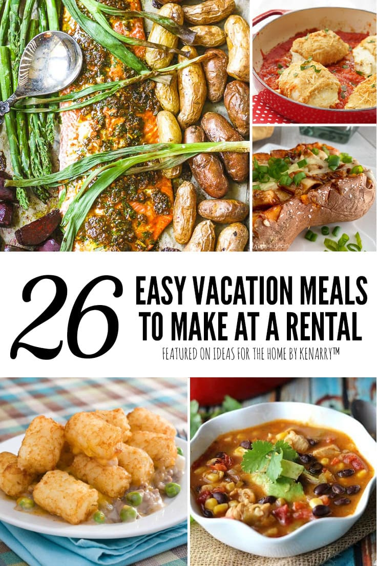 Easy Vacation Meals to Make at a Rental