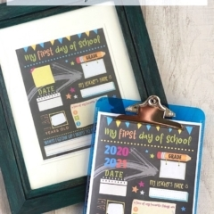 2 First day of school printables; 1 on a blue clipboard, 1 in a picture frame.