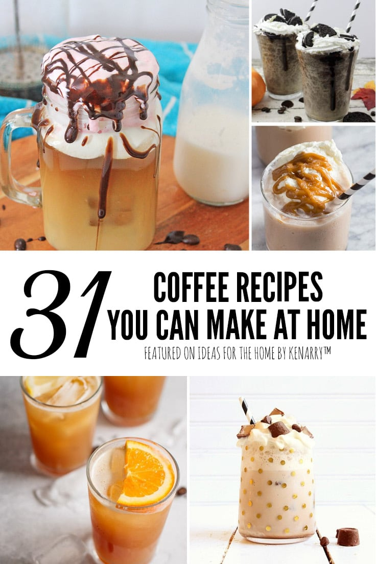 31 Coffee Recipes You Can Make At Home