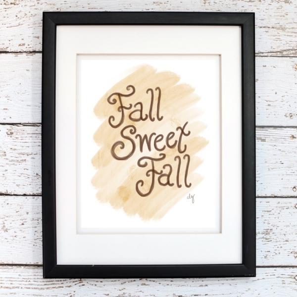 Fall Sweet Fall Printable Art - Digital Print