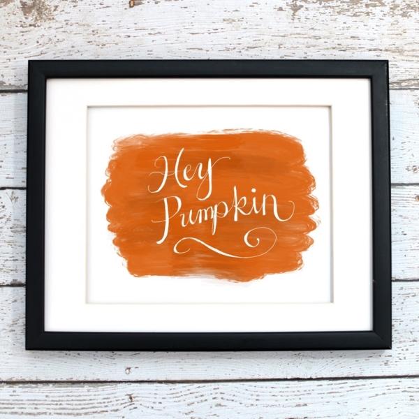 Hey Pumpkin Printable Art - Digital Print
