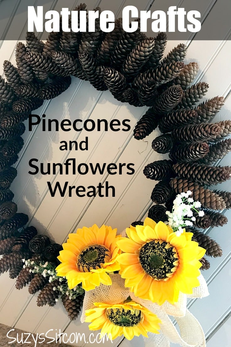 Nature Crafts - Pinecones and sunflower wreath