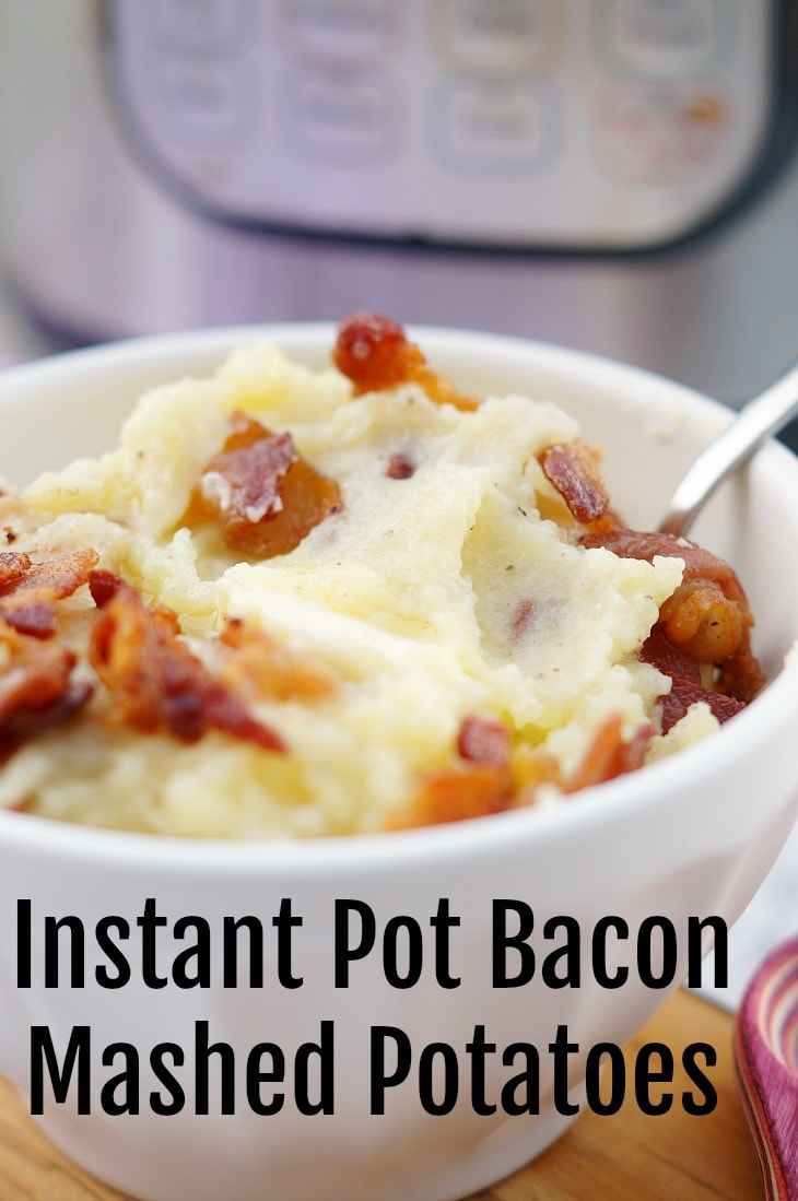 Instant Pot Bacon Mashed Potatoes