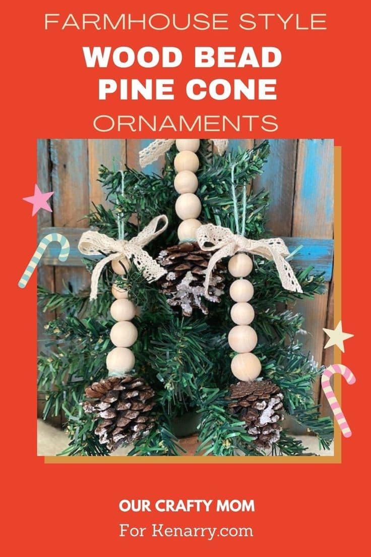 Farmhouse style Wood bead Pinecone Christmas ornaments