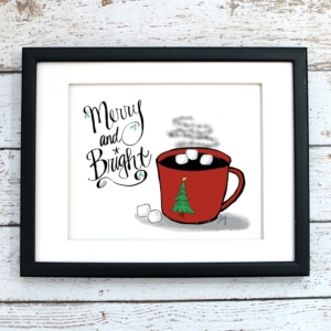 Merry and Bright with Hot Cocoa - Christmas Print - Digital Art