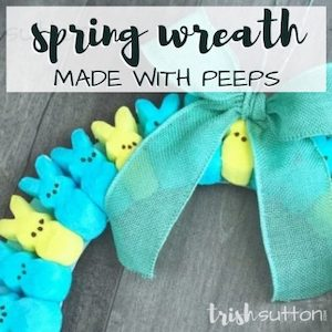 Spring wreath made with peeps from Trish Sutton.
