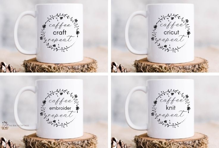 4 ceramic coffee mugs with coffee craft repeat, coffee cricut repeat, coffee crochet repeat, coffee embroider repeat, and coffee knit repeat. Mugs also feature a floral line drawn wreath with text in the middle.