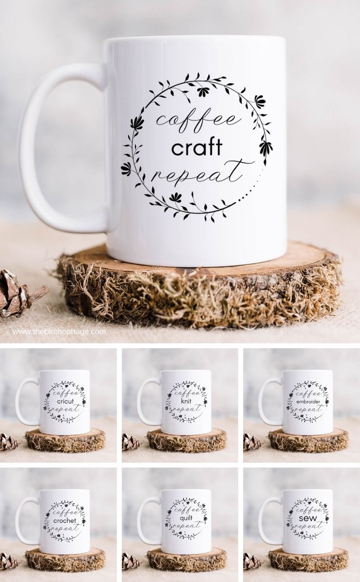 7 ceramic coffee mugs with coffee craft repeat, coffee cricut repeat, coffee crochet repeat, coffee embroider repeat, coffee knit repeat, coffee quilt repeat and coffee sew repeat. Mugs also feature a floral line drawn wreath with text in the middle.