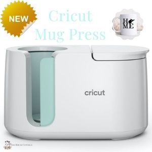 Cricut mug press machine guide from The Birch Cottage.