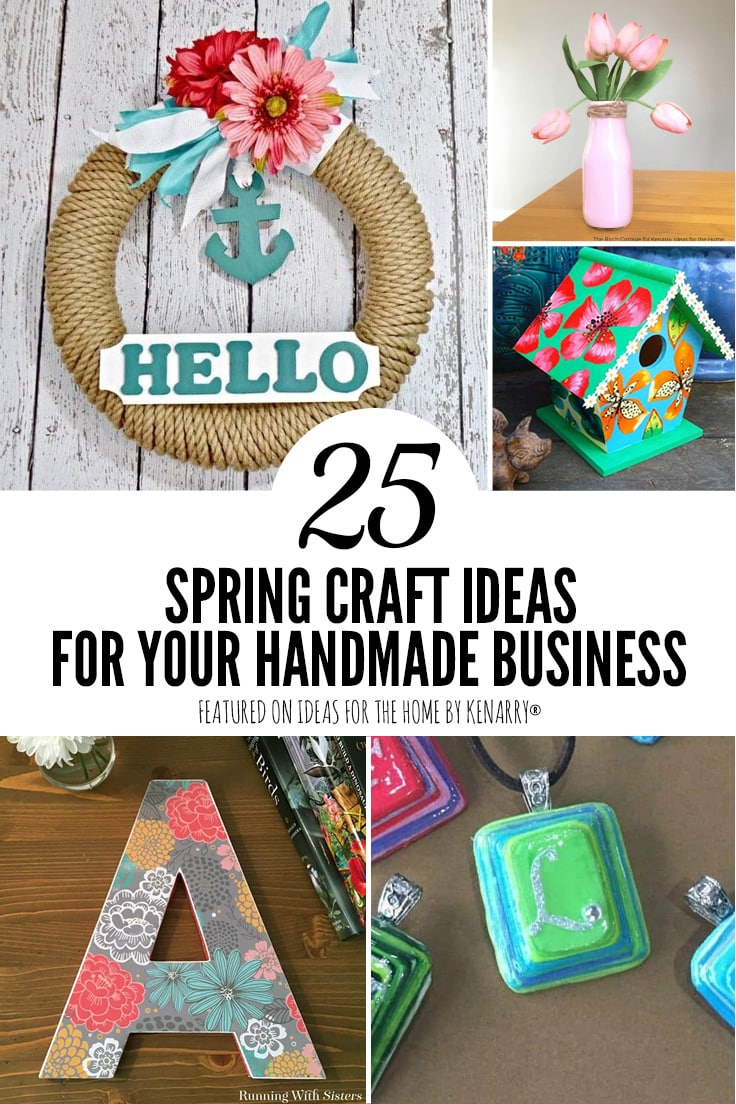 25 spring craft ideas for your handmade business.