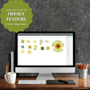 How to use the offset feature in Cricut Design Space from The Birch Cottage.