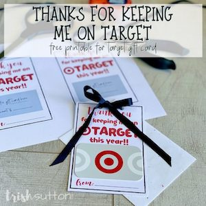 Target gift card printable from Trish Sutton.
