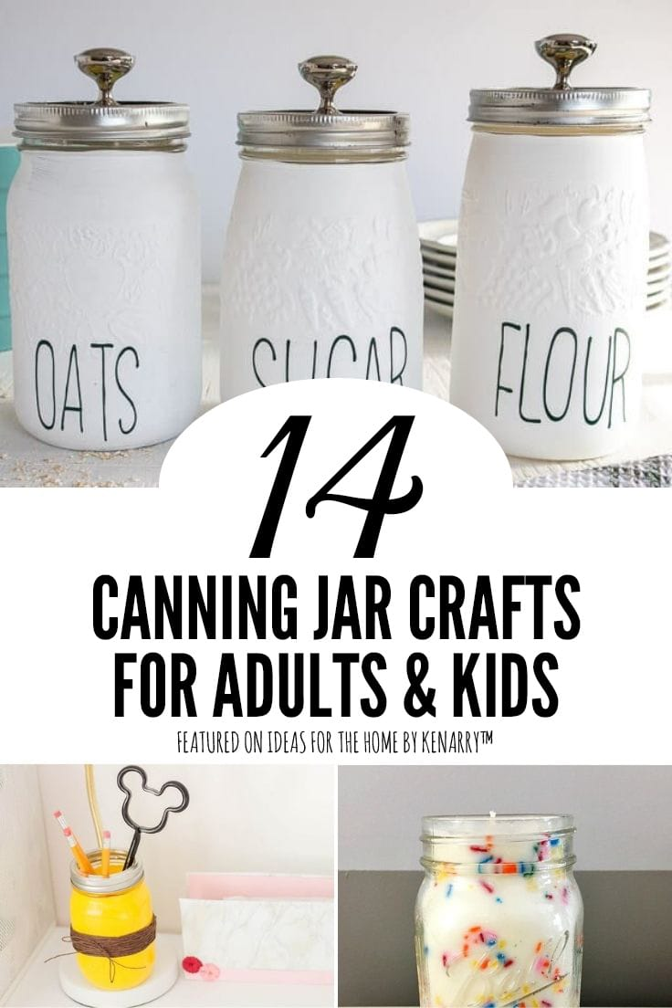 14 canning jar crafts for adults and kids.