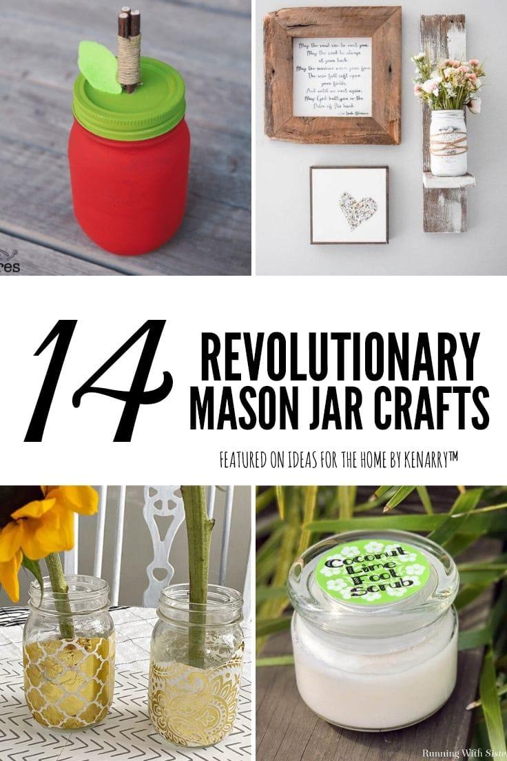 14 revolutionary mason jar craft ideas.