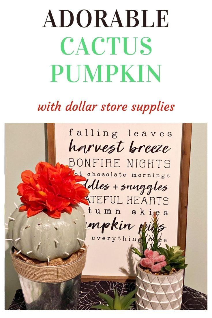 Adorable cactus pumpkin with dollar store supplies.